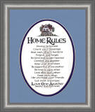"""Home Rules"" Always be honest-Proverbs 12:2, Count your blessings-Psalms 34:1-5, Bear each other's burdens-Galatians 6:12, Forgive and forget-Micah 7:18, Be kind and tender hearted-Ephesians 4:32, Comfort one another-1 Thessalonians 4:18, Keep your promises-Romans 4:21, Be supportive of one another-Acts 20:35, Be true to each other-Revelations 15:3, Look after each other-Deuteronomy 15:11, Treat each other like you treat your friends-Matthew 7:12, But most important, love one another deeply from the heart-Peter 1:22"""