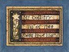 """My Country 'tis of thee, sweet land of liberty"""