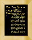 """For Our Pastor. May the God of our Lord Jesus Christ, the father of glory, grant you a spirit of wisdom and insight to know him clearly. May He enlighten your innermost vision that you may know the great hope to which He has called you, the wealth of His glorious heritage to be distributed among the members of the church and the immeasurable scope of His power in us who believe. Ephesians 1:17-19"""